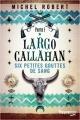 Couverture Largo Callahan, tome 1 : Six petites gouttes de sang Editions Fleuve (Noir) 2019