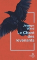 Couverture Le chant des revenants Editions Belfond 2019