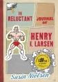 Couverture Le Journal malgré lui de Henry K. Larsen Editions Tundra Books  2012