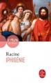 Couverture Iphigénie Editions Le Livre de Poche (Le Théâtre de Poche) 1986