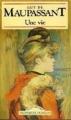 Couverture Une vie Editions Maxi Poche (Classiques français) 2002
