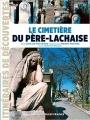 Couverture Le cimetière du Père-Lachaise Editions Ouest-France (Itinéraires de découvertes) 2017