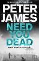 Couverture Need you dead Editions Pan MacMillan 2017