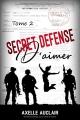 Couverture Secret Défense d'aimer, tome 2 Editions Autoédité 2018