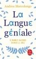Couverture La langue géniale : 9 raisons d'aimer le grec Editions Le Livre de Poche 2019