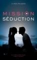 Couverture Mission séduction Editions Hachette 2019