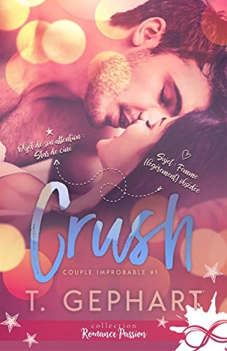 Couverture Couple improbable, tome 1 :  Crush
