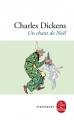 Couverture Un chant de Noël / Le drôle de Noël de Scrooge / Cantique de Noël Editions Le Livre de Poche (Classiques) 2009