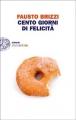 Couverture Les beignets d'Oscar ou mes 100 jours de bonheur / Mes 100 jours de bonheur Editions Einaudi 2013