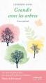 Couverture Grandir avec les arbres Editions Eyrolles 2018