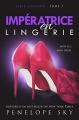 Couverture Série Lingerie, tome 5 : Impératrice en Lingerie Editions Autoédité 2018