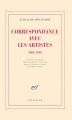 Couverture Correspondances avec les artistes 1903-1918 Editions Gallimard  2009