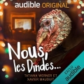 Couverture Nous, les dindes... Editions Audible studios 2018