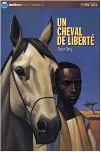 Couverture Un cheval de liberté