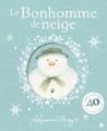 Couverture Le bonhomme de neige Editions Grasset (Jeunesse) 2018