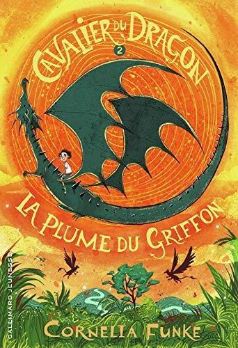 Couverture Le cavalier du dragon, tome 2 : La plume du Griffon