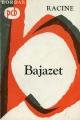 Couverture Bajazet Editions Bordas (Petits Classiques) 1965