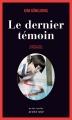 Couverture Le Dernier Témoin Editions Actes Sud (Actes noirs) 2014