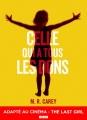 Couverture Celle qui a tous les dons, tome 1 Editions L'Atalante (La Dentelle du cygne) 2018