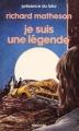 Couverture Je suis une légende Editions Denoël (Présence du futur) 1987