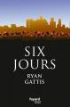 Couverture Six jours Editions Fayard (Littérature étrangère) 2015