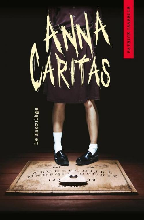 Couverture Anna Caritas, tome 1 : Le sacrilège