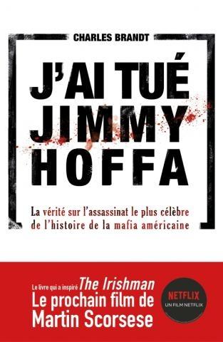 Couverture J'ai tué Jimmy Hoffa