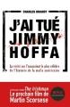 Couverture J'ai tué Jimmy Hoffa Editions JC Lattès 2019