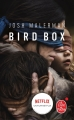 Couverture Bird Box Editions Le Livre de Poche 2014