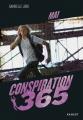Couverture Conspiration 365, tome 05 : Mai Editions Rageot (Poche) 2018