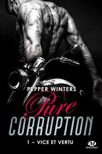 Couverture Pure corruption, tome 1 : Vice et vertu