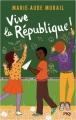 Couverture Vive la République ! Editions Pocket (Jeunesse) 2019