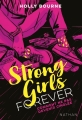 Couverture Strong Girls Forever, tome 1 : Comment ne pas devenir cinglée Editions Nathan 2019
