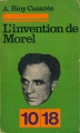 Couverture L'invention de Morel Editions 10/18 1976
