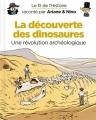 Couverture Le fil de l'Histoire raconté par Ariane & Nino, tome 9 : La découverte des dinosaures, une révolution archéologique Editions Dupuis 2018