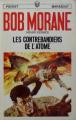 Couverture Bob Morane, tome 107 : Les contrebandiers de l'atome Editions Marabout (Junior) 1971