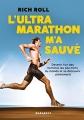 Couverture L'Ultra marathon m'a sauvé Editions Marabout 2017