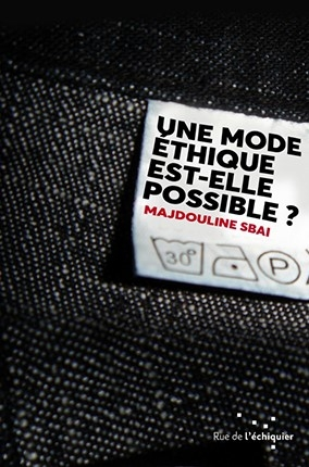 Couverture Une mode éthique est-elle possible ?