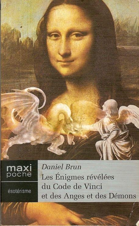 Couverture Les énigmes révélées du Code de Vinci et des Anges et des Démons
