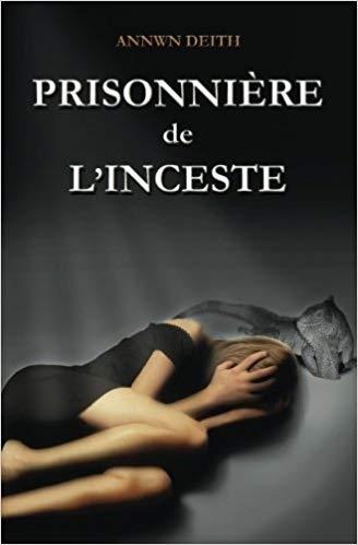 Couverture Prisonnière de l'inceste