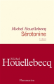 Couverture Sérotonine Editions Flammarion 2019