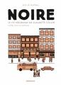 Couverture Noire : La vie méconnue de Claudette Colvin Editions Dargaud 2019