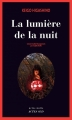 Couverture La lumière de la nuit Editions Actes Sud (Actes noirs) 2015