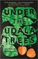 Couverture Sous les branches de l'Udala Editions Granta Books 2017