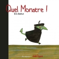 Couverture Quel monstre ! Editions Bilboquet (Les messagers) 2011