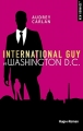 Couverture International Guy, tome 09 : Washington D.C. Editions Hugo & cie (New romance) 2019