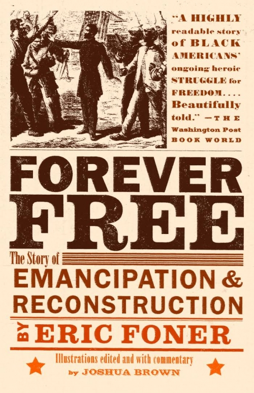 Couverture Forever Free : The Story of Emancipation and Reconstruction