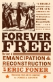 Couverture Forever Free : The Story of Emancipation and Reconstruction Editions Vintage Books 2006