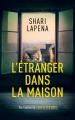 Couverture L'étranger dans la maison Editions France Loisirs 2019