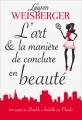 Couverture L'art et la manière de conclure en beauté Editions France Loisirs 2018